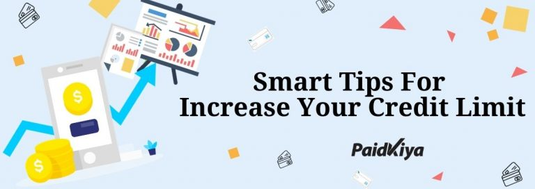 अपने क्रेडिट कार्ड की सीमा बढ़ाने के लिए स्मार्ट टिप्स